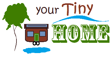 Your Tiny Home ©